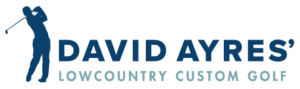 David Ayers' Lowcountry Custom Golf
